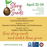 Rocky Mountain Storytelling's 2019 Story Seeds Conference and Concert April 12-14